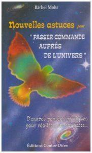 """Nouvelles astuces pour """"Passer commande auprès de l'Univers"""""""